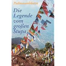 Die Legende vom großen Stupa