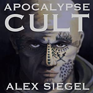 Apocalypse Cult (Gray Spear Society) | [Alex Siegel]