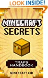 MINECRAFT: Traps Handbook Edition: Minecraft Secrets (Unofficial Minecraft Traps Guide) (Ultimate Minecraft Secrets Handbooks)