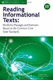 Reading Informational Texts, Book IV: Nonfiction Passages and Exercises Based on the Common Core State Standards (Student Edition)