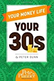 Your Money Life: Your 30s
