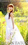 A Ravishing Redhead (Wedded Women Quartet)