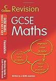 GCSE Maths: Foundation: Revision Guide + Exam Practice Workbook (Collins GCSE Revision)