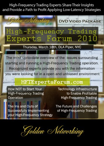 High-Frequency Trading Experts Forum 2010 DVD Video Package