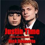 Justin Time | Rick Bennette
