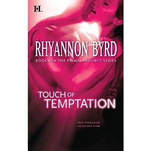 Touch of Temptation: Primal Instinct, Book 6 | [Rhyannon Byrd]
