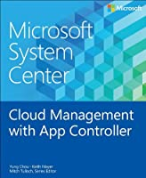 Microsoft System Center: Cloud Management with App Controller ebook download