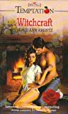 Witchcraft (Temptation) (0263756041) by Krentz, Jayne Ann