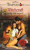 Witchcraft (Temptation) (0263756041) by Krentz, Jayne Ann