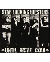 Until We're Dead