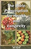 img - for The Bible Prescription for Health and Longevity book / textbook / text book