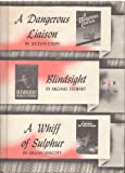 img - for A Dangerous Liaison / Blindsight / A Whiff of Sulphur book / textbook / text book
