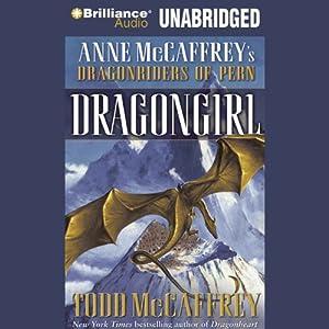 Dragongirl: Anne McCaffrey's Dragonriders of Pern | [Todd McCaffrey]