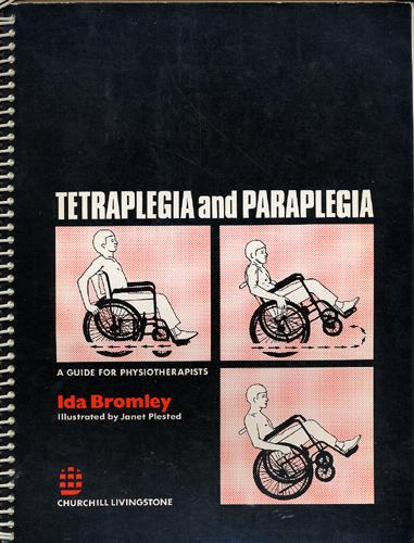 Tetraplegia & Paraplegia: A Guide for Physiotherapists 5th Edition