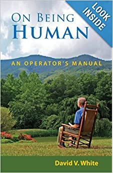 On Being Human: An Owners Manual