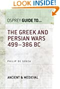 The Greek and Persian Wars 499-386 BC (Essential Histories series Book 36)