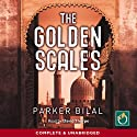 The Golden Scales: A Makana Mystery, Book 1 (       UNABRIDGED) by Parker Bilal Narrated by David Thorpe
