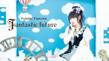 変態王子と笑わない猫。OP「Fantastic future」