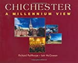 img - for Chichester: A Millennium View book / textbook / text book