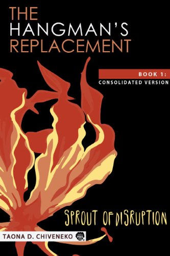 Don't Miss Today's Kindle Fire at KND eBook of The Day: Taona Dumisani Chiveneko's Psychological Thriller The Hangman's Replacement: Sprout of Disruption