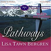 Pathways: Full Circle Series #3 | Lisa Tawn Bergren