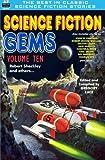 img - for Science Fiction Gems, Volume Ten, Robert Sheckley and Others (Volume 10) by Robert Sheckley (2015-10-03) book / textbook / text book