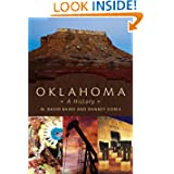 Oklahoma: A History by W. David Baird and Danney Goble