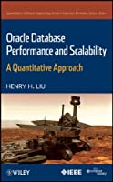 Oracle Database Performance and Scalability: A Quantitative Approach