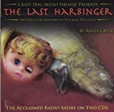 The Last Harbinger: An Elegy for Shadows in Fleeting Twilight (Double CD Cast Recording)