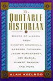 The Quotable Historian (0071357335) by Alan Axelrod