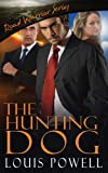 The Hunting Dog (Road Warrior Series Book 1)