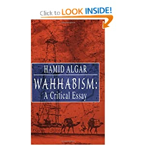 algar wahhabism a critical essay Wahhabism: a critical essay (english edition) the arguments put forth by algar are substantial yet historical in nature this is a background to wahhabism.