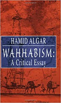 Hamid algar wahhabism a critical essay review