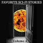 Favorite Science Fiction Stories, Volume 4   Poul Anderson,Ben Bova,Fredric Brown,Philip K. Dick,Harry Harrison,Damon Knight,Robert Sheckley,Clifford Simak