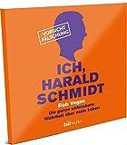 Ich, Harald Schmidt - Das Hörbuch - (VÖ: 16.11.2015) - Die ganze unfassbare Wahrheit über mein Leben (exklusiv, limitiert, handsigniert)