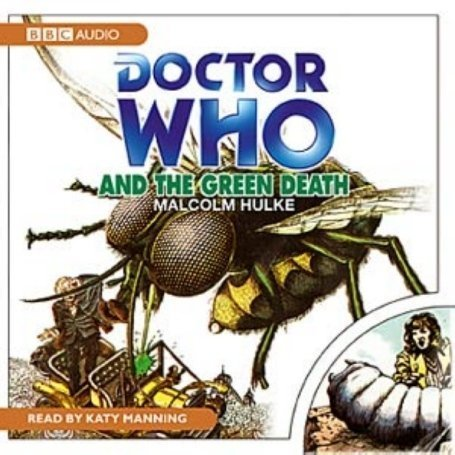 Doctor Who and the Green Death: A Classic Doctor Who Novel Picture