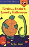 Turtle and Snake's Spooky Halloween (Easy-to-Read, Puffin)