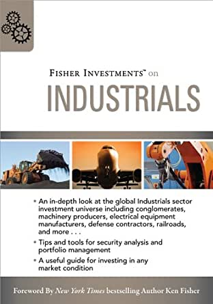 Fisher investments on industrials fisher investments press ebook