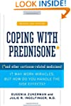 Coping with Prednisone,  Revised and...