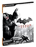 Cover of Batman Arkham City Signature Series Guide by Brady Games 074401316X