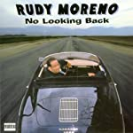 No Looking Back | Rudy Moreno