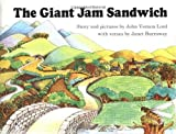 The Giant Jam Sandwich (Sandpiper Book) by John Vernon Lord, Janet Burroway (Reprint Edition) [Paperback(1987)]