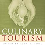 Culinary Tourism: Material Worlds | Lucy M. Long