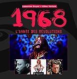 echange, troc Gilles Verlant, Sébastien Guyot - 1968 l'année des révolutions : L'année des révolutions