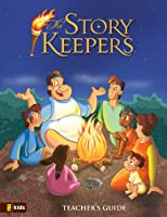 Storykeepers® Teacher's Guide, The