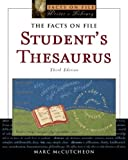 Student's Thesaurus (Facts on File Writer's Library) (0816060398) by Marc McCutcheon
