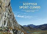 Scottish Sport Climbs: Scottish Mountaineering Club Climbers' Guide