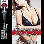 Strangers in the Parking Lot: The Hot Wife Takes on Two, Rough MFM Threesome with First Anal Sex and Double Penetration | Diana Dare