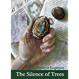 The Silence of Trees