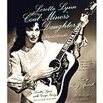 Loretta Lynn: Coal Miner's Daughter | Loretta Lynn,George Vecsey